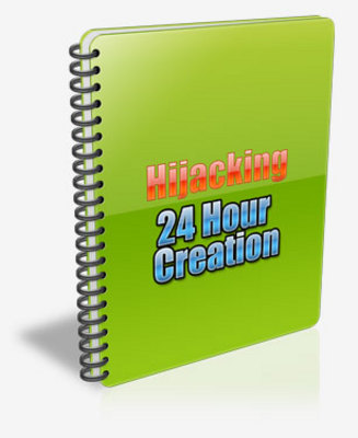 Product picture Hijacking 24 Hour Creation (PLR)